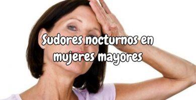 Sudores nocturnos en mujeres mayores ¿Menopausia?