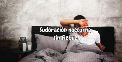 sudoración nocturna sin fiebre causas