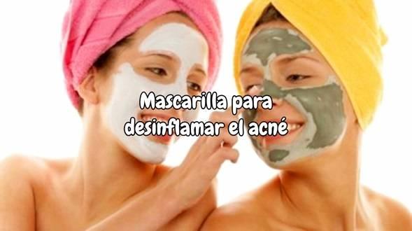 mascarillas para desinflamar el acne